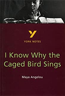 I Know Why the Caged Bird Sings: everything you need to catch up, study and prepare for 2021 assessments and 2022 exams