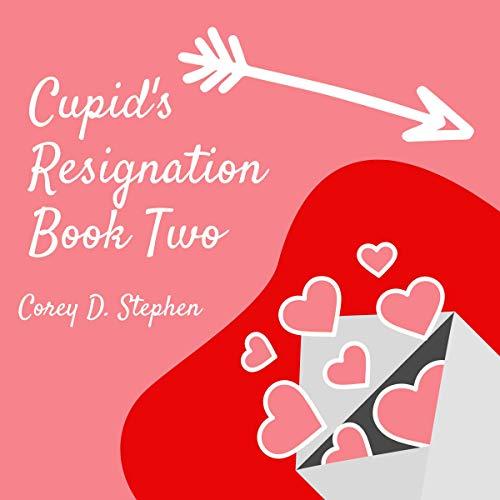Cupid's Resignation audiobook cover art