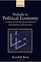 Prelude to Political Economy: A Study of the Social and Political Foundations of Economics (English Edition) Format Kindle