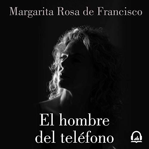 El hombre del teléfono [The Man on the Phone] audiobook cover art
