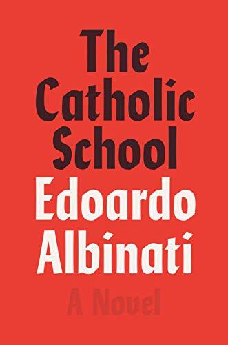 Image of The Catholic School: A Novel