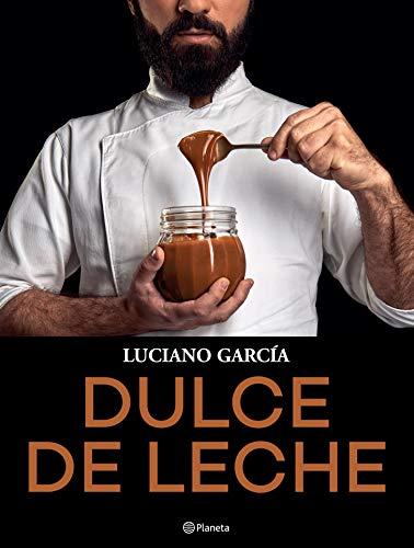 Dulce de leche (Spanish Edition)