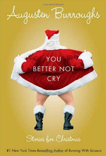 You Better Not Cry: Stories for Christmasの詳細を見る