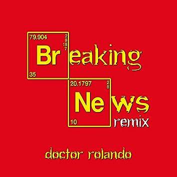 Breaking News Remix