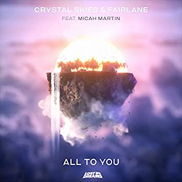 All To You (feat. Micah Martin)