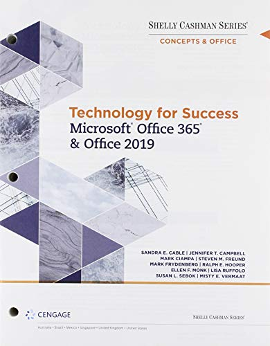 Bundle: Technology for Success and Shelly Cashman Series Microsoft Office 365 & Office 2019, Loose-leaf Version + SAM 365 & 2019 Assessments, ... Access Card with Access to eBook for 1 term