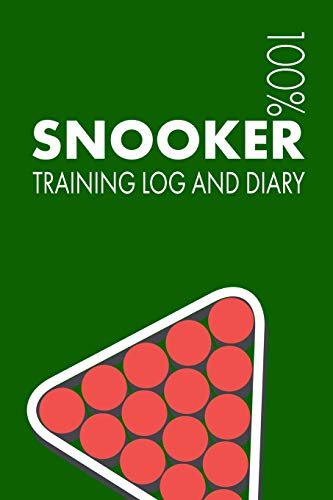 Snooker Training Log and Diary: Training Journal For Snooker Player - Notebook