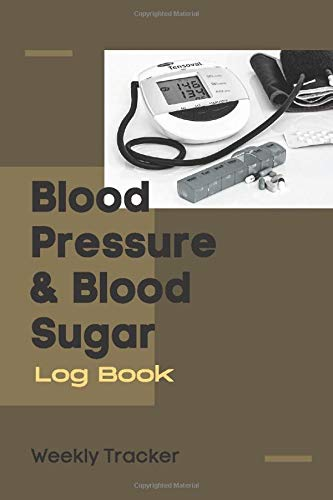 Blood Pressure & Blood Sugar Log Book: One year (52 Weeks) BP Heart Rate (Pulse) And Glucose Record Keeper. Portable Daily And Weekly Readings Diary (4 Readings Per Day). Diabetic Diary.