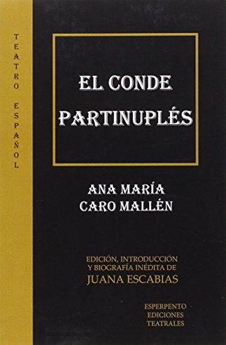 Conde Partinuplés, El (TEATRO ESPAÑOL)