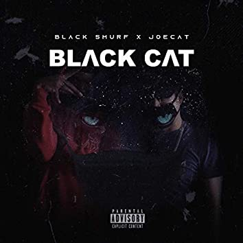 Black Cat (feat. Black Smurf)