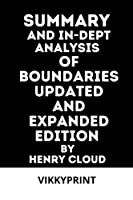 Summary and In-dept analysis of boundaries updated and expanded edition by henry cloud