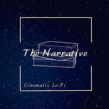 The Narrative (Cinematic Lo-Fi)