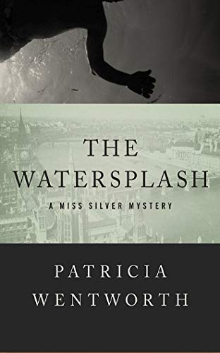 The Watersplash (Miss Silver)