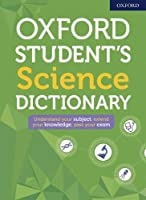 Oxford Student's Science Dictionary (Oxford Dictionaries)