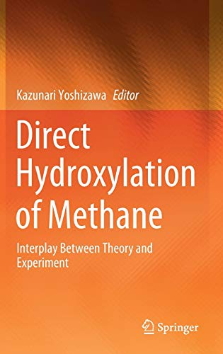 Direct Hydroxylation of Methane: Interplay Between Theory and Experiment