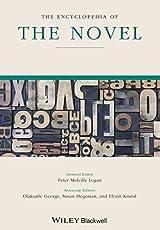The Encyclopedia of the Novel (Wiley-Blackwell Encyclopedia of Literature)