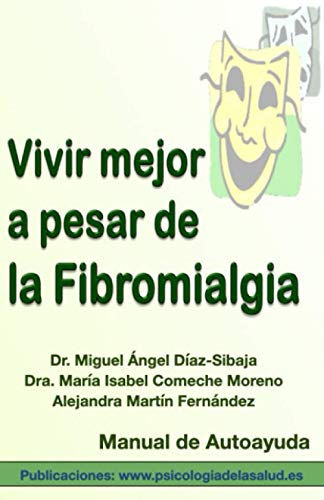 Vivir mejor a pesar de la fibromialgia