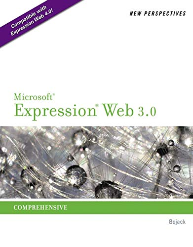 New Perspectives on Microsoft Expression Web 3.0:...