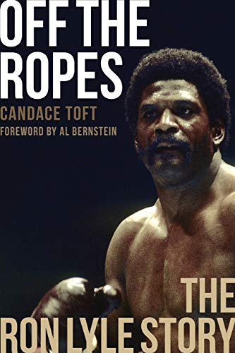 Off The Ropes: The Ron Lyle Story (English Edition)