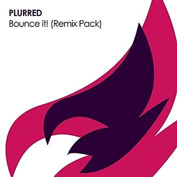 Bounce it! (Remix Pack)