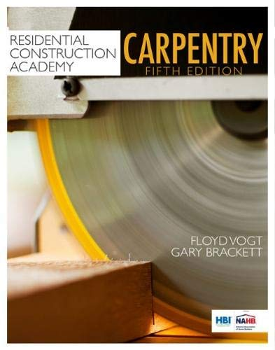Residential Construction Academy: Carpentry (MindTap Course List)
