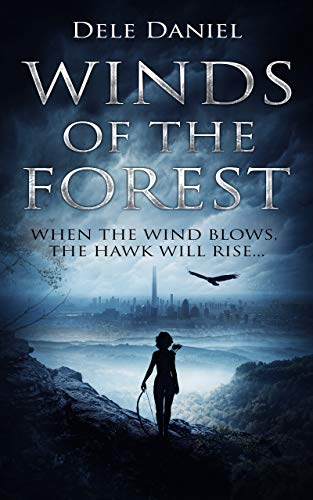 Winds Of The Forest by Dele Daniel ebook deal