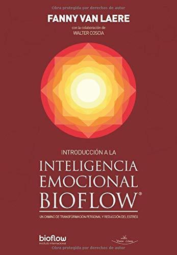 Introducción a la Inteligencia emocional BIOFLOW: Un camino de transformación personal y reducción del estrés