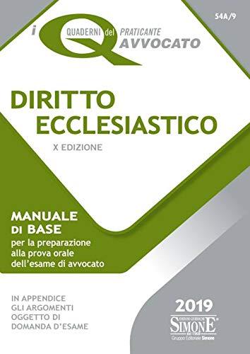 Diritto ecclesiastico. Manuale di base per la preparazione alla prova orale del nuovo esame di avvocato