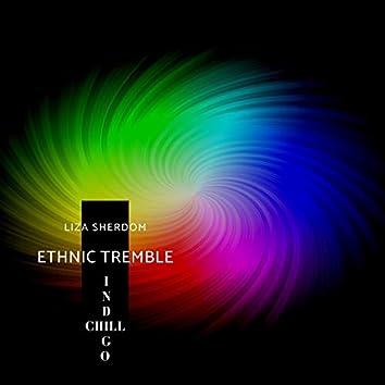 Ethnic Tremble