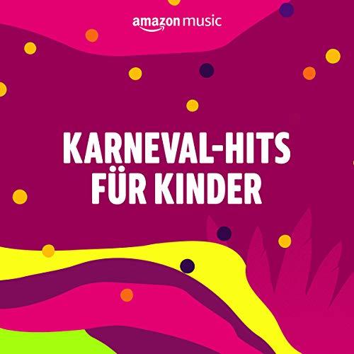 Karneval-Hits für Kinder