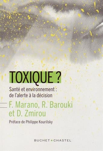 Toxique Santé et environnement : de l'alerte à la décision