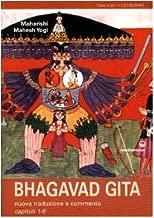 Bhagavad Gita. Nuova traduzione e commento capitoli 1-6 (Yoga, zen, meditazione)