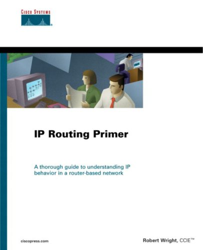 IP Routing Primer (The Cisco Press Fundamentals Series)