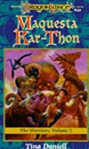 Maquesta Kar-Thon (Dragonlance: The Warriors) by Daniell, Tina published by Wizards of the Coast (1995)