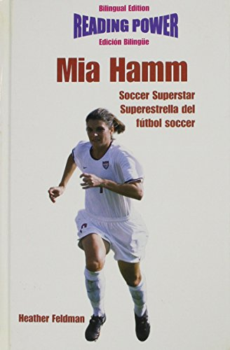 Mia Hamm, Soccer Superstar/Superestrella del Futbol Soccer (Superstars of Sports / Superestrellas Del Deporte)