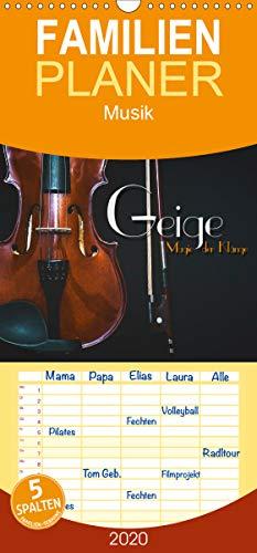 Geige - Magie der Klänge - Familienplaner hoch (Wandkalender 2020 , 21 cm x 45 cm, hoch): Stimmungsvolle Bilder und Nahaufnahmen verschiedener Violinen (Monatskalender, 14 Seiten ) (CALVENDO Kunst)