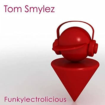 Funkylectrolicious