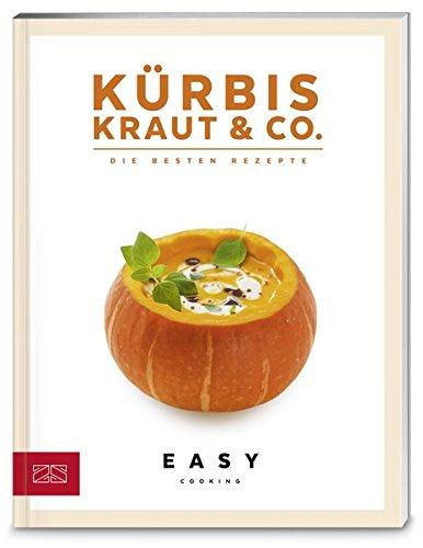 Kürbis, Kraut & Co. (Easy Kochbücher)