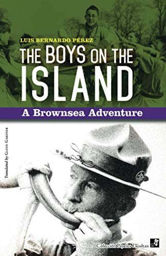 The Boys on the Island: A Brownsea Adventure