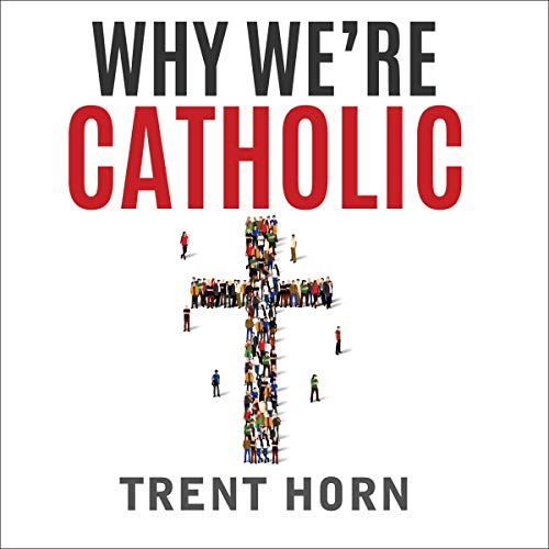 Why We're Catholic audiobook cover art
