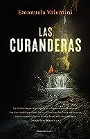 Las curanderas/ The Healers