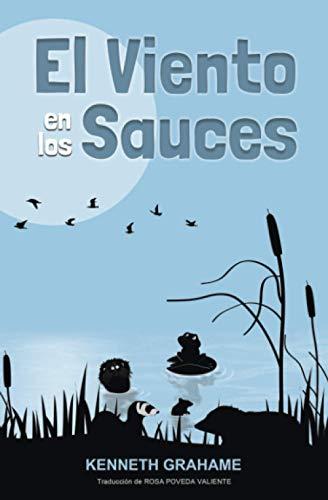 El Viento en los Sauces [Versión Íntegra]