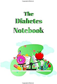 THE DIABETES NOTEBOOK: Blood Glucose Log Book, Daily Record Book For Tracking Glucose Blood Sugar Level, Easy Tracking & P...