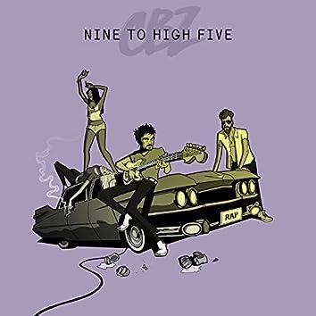 Nine To High Five
