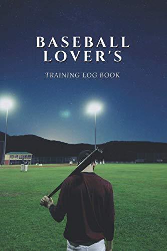 BASEBALL LOVER'S: Training Log Book
