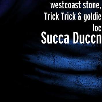 Succa Duccn