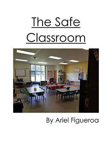 The Safe Classroom