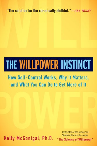 The Willpower Instinct: How Self-Control Works, Why It Matters, and What You Can Do to Get More of It (English Edition)の詳細を見る