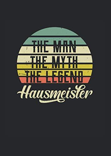 Kalender 2021 Hausmeister: Jahreskalender 2021 Doktorand als Geschenk-idee für Facility Manager mit The Man The Myth The Legend Motiv / DIN A4 - 120 Seiten / Terminkalender für Notizen in der Schule