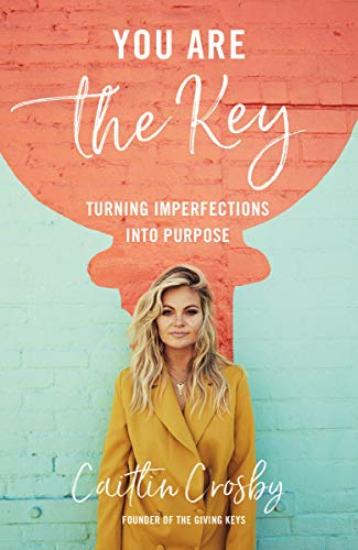 You Are the Key: Turning Imperfections into Purpose